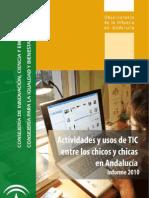 Actividades y usos de TIC entre las chicas y chicos en Andalucía. Informe 2010