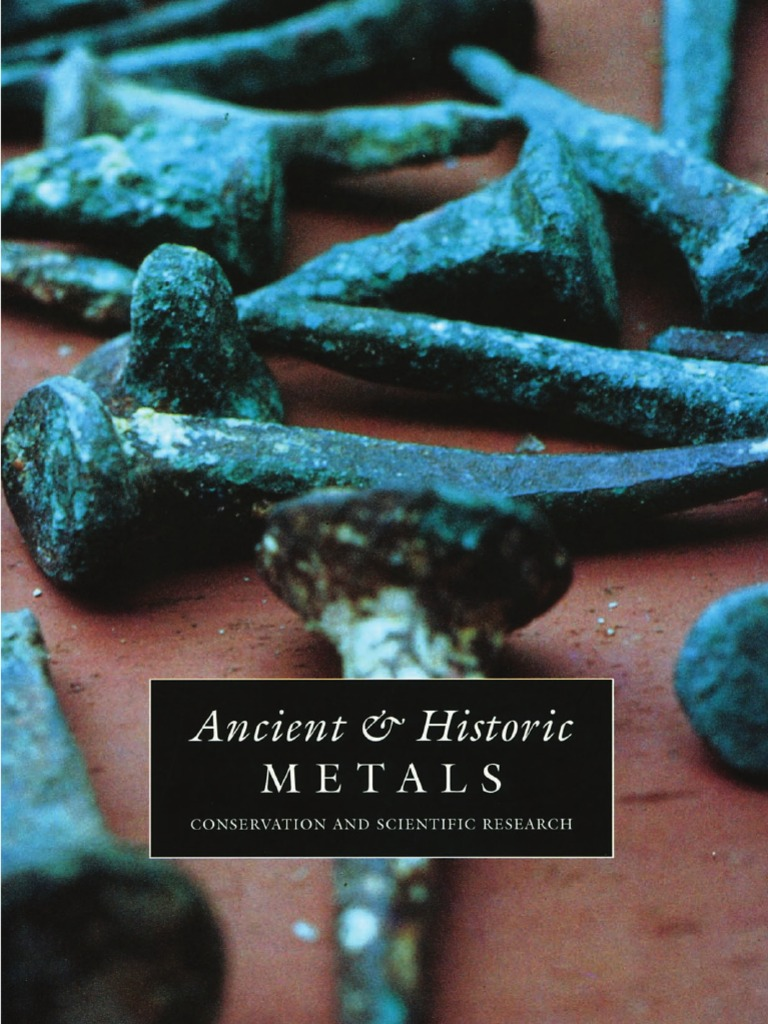 Scott, D. Et Al. (Ed.). Ancient & Historic Metals. 1994 | Tin | Lead