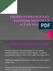 PROSES PEMBANGUNAN EKONOMI MENGIKUT ACUAN MALAYSIA