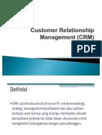 10. Customer Relationship Management (CRM)
