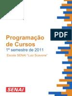 programação de cursos  1º semestre 2011
