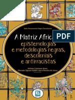 Livro-A-Matriz-Africana-Epistemologias-e-Metodologias-Negras-Descoloniais-e-Antirracistas (1)