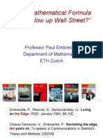 """Did a Mathematical FormulaReally Blow up Wall StreetEmbrechts"