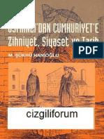 Şükrü Hanioğlu _ Osmanlı-_dan Cumhuriyet-_e Zihniyet_ Siyaset ve Tarih