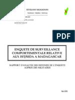 Enquête de survéillance comportementale relative aux IST/SIDA à Madagascar - Rapport d'analyse des données de l'enquête auprès des militaires (INSTAT - 2005)