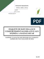 Enquête de survéillance comportementale relative aux IST/SIDA à Madagascar - Rapport d'analyse des données de l'enquête auprès des travailleuses de sexe (CNLS - 2005)