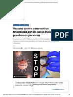 Vacuna contra coronavirus financiada por Bill Gates iniciará pruebas en personas