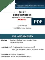 Aula 2- Qui- Empreendedor- conceitos-fundamentos-ERE-2021-Parte 1