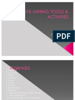 DATA MINING TOOLS & ACTIVITIES  ppt by me.....