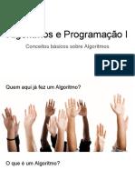 Algoritmo e Programação - Entradas Processamento e Saídas