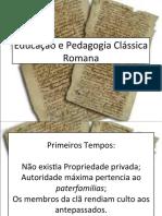Educao e Pedagogia Clssica Romana