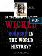 Do You Know the Most Wicked Robbery  in the World History? (SGSS II)