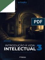 Curso Brasil Paralelo - Introdução à Vida Intelectual - Bruno Magalhães - Aula 3