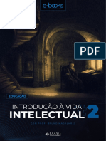 Curso Brasil Paralelo - Introdução à Vida Intelectual - Bruno Magalhães - Aula 2