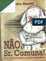 Nao Sr. Comuna Guia Para Desmascarar as Falacias Esquerdistas Evandro Sinotti