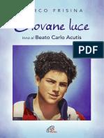 DPS1557 Giovane Luce Inno Al Beato Carlo Acutis Brano Singolo Spartito