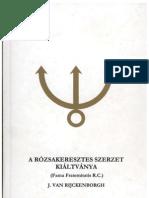 A Rózsakereszt SzerzetKiáltványa-J.V.Rijckenborg Ezoterkuis elemzése