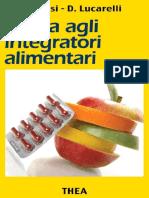 Roberto Albanesi, Daniele Lucarelli - Guida agli integratori alimentari (2013)