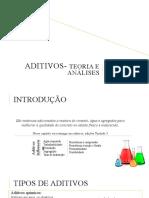 4 - Aditivos - Teoria e Aplicações