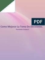 Carmen M. Sanchez S.- Portafolio Como Mejorar La Toma de Decisiones Unidad II