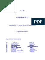 FRANCISCO CÂNDIDO XAVIER - DIVERSOS - O IDEAL ESPÍRITA