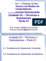 Unidade 03 - Técnicas e Subsistemas - Parte 01