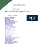FRANCISCO CÂNDIDO XAVIER - EMMANUEL - AGORA É O TEMPO