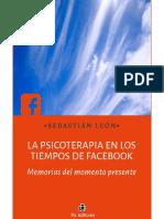 La psicoterapia en los tiempos de Facebook - Sebastián León