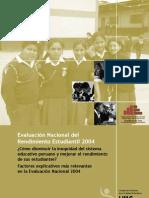 ¿Cómo disminuir la inequidad del sistema educativo peruano y mejorar el rendimiento de sus estudiantes? Factores explicativos más relevantes en la Evaluación Nacional 2004