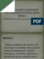 POLÍTICAS EDUCACIONAIS E ORGANIZAÇÃO DA EDUCAÇÃO BÁSICA
