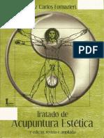Tratado de Acupuntura Estética - Luiz Carlos Fornazieri