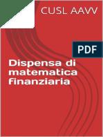 Dispensa Di Matematica Finanzia - CUSL AAVV