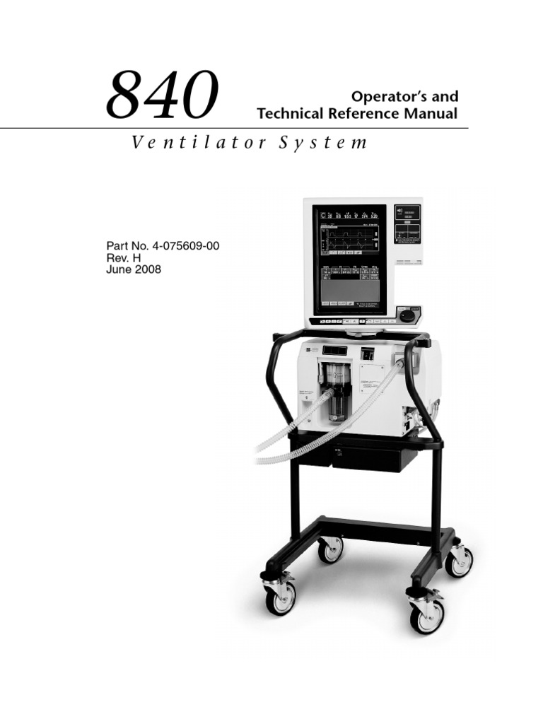 840 Ventilator System Operator's and Technical Reference Manual (English) |  Breathing | Tecnología