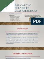 USO DEL CAUCHO GRANULADO EN MEZCLAS ÁSFALTICAS