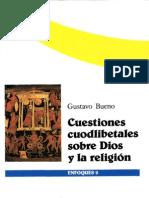 Bueno, Gustavo - Cuestiones cuodlibetales sobre Dios y la religión-1989