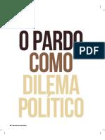 O Pardo Como Dilema Político