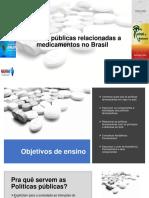 Políticas Públicas Relacionadas a Medicamentos Curso Crf