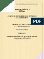 Tema 3 - Componentes internos y externos del ordenador