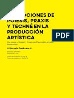 1. Zambrano, Las Nociones de Poiesis, Praxis y Techné en La Producción Artística