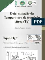 Determinação da Temperatura de transição vítrea (Tg