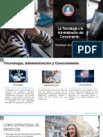 LA TECNOLOGÍA Y LA ADMINISTRACIÓN DEL CONOCIMIENTO