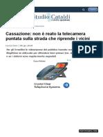 www_studiocataldi_it_articoli_34858_cassazione_non_e_reato_la_telecamera_puntata_sulla_strada_che_riprende_i_vicini_asp