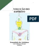 A Evolucao do Espirito (psicografia Luiz Guilherme Marques - espiritos diversos)
