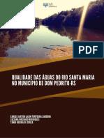 QUALIDADE DAS ÁGUAS DO RIO SANTA MARIA NO MUNICÍPIO DE DOM PEDRITO-RS