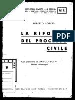Roberto Robertis. La Riforma Del Processo Civile