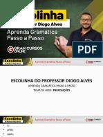 Escolinha do Professor - Preposições  -  Diogo  Alves (1)