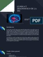 CLINICA Y DIAGNOSTICO DE LA HIC