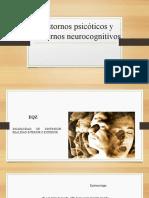 Trastornos psicóticos y Trastornos neurocognitivos