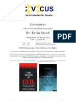 Conversations with renowned psychologist/author Dr. Ervin Staub