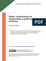 Gabriel Kessler (2010). Delito, sentimiento de inseguridad y politicas publicas